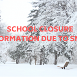 Snow and School Closure Information